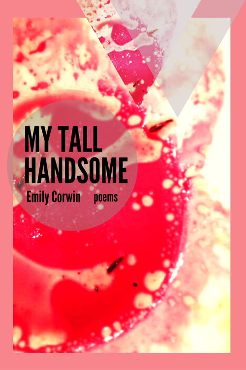 My Tall Handsome by Emily Corwin