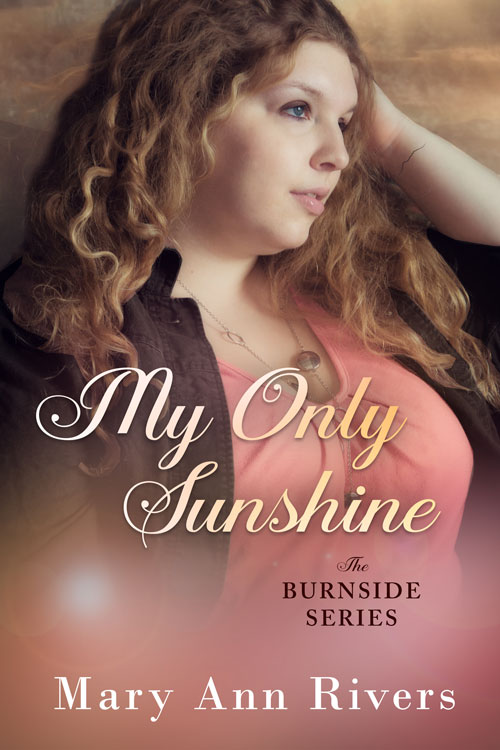 My Only Sunshine by Mary Ann Rivers