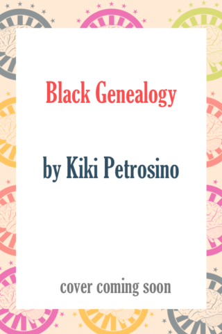 Black Genealogy by Kiki Petrosino