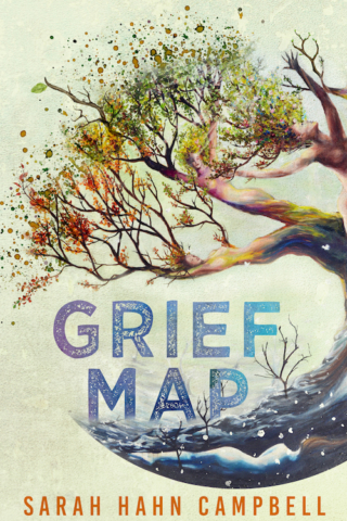 Grief Map by Sarah Hahn Campbell