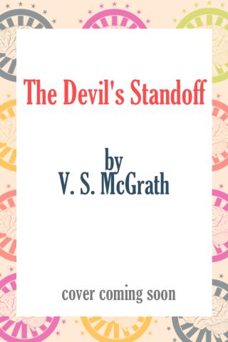 The Devil's Standoff by V. S. McGrath