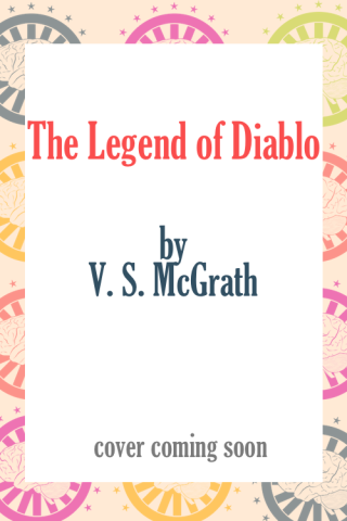 The Legend of Diablo by V. S. McGrath