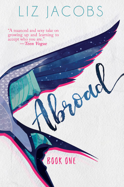 Abroad: Book One by Liz Jacobs