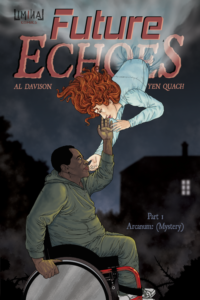 Future Echoes part 1: Arcanum (Mystery) by Al Davison and Yen Quach