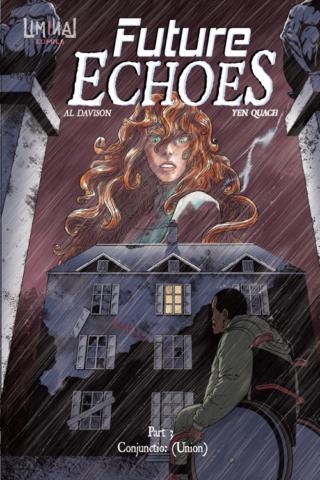 Future Echoes Part 3: Conjunctio (Union) by Al Davison and Yen Quach