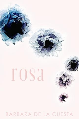 Rosa by Barbara de la Cuesta
