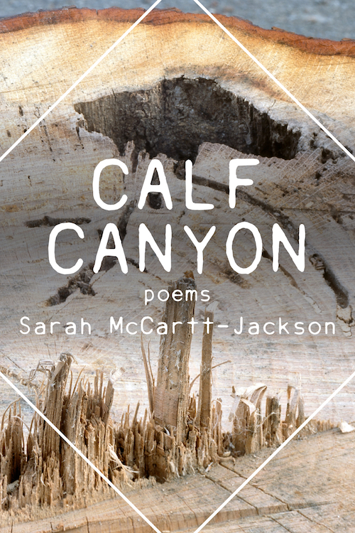 Calf Canyon by Sarah McCartt-Jackson