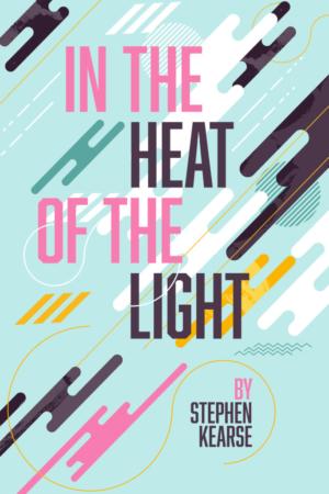 In the Heat of the Light   Brain Mill Press