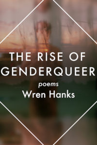 The Rise of Genderqueer by Wren Hanks cover