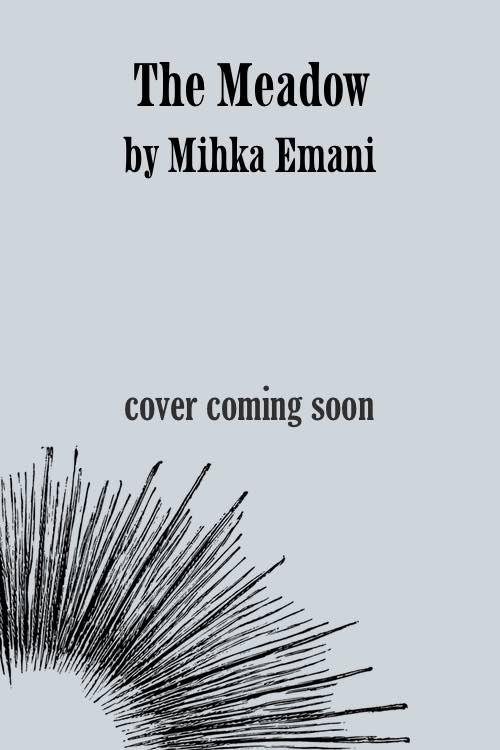 The Meadow | Brain Mill Press