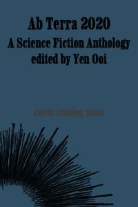 Ab Terra 2020 edited by Yen Ooi