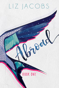 Abroad Book One by Liz Jacobs